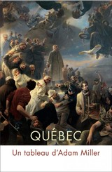 Quebec - Turgeon, Alexandre; Kuspit, Donald; Gagnon, Francois-marc; Epstein, Clarence - ISBN: 9780773557277