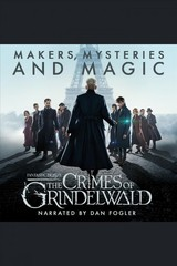 Fantastic Beasts: The Crimes of Grindelwald â Makers, Mysteries and Magic - Mark Salisbury; Hana Walker-Brown; Pottermore Publishing - ISBN: 9781781101452
