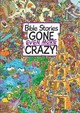 Bible Stories Gone Even More Crazy! - Edwards, Josh - ISBN: 9781781283394