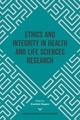 Ethics And Integrity In Health And Life Sciences Research - Koporc, Zvonimir (EDT) - ISBN: 9781787435728