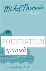 Foundation Spanish New Edition (learn Spanish With The Michel Thomas Method) - Thomas, Michel - ISBN: 9781473692770