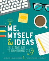 Me, Myself & Ideas - Anton, Carrie; Nordskog, Jessica - ISBN: 9781449496289