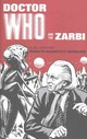 Doctor Who And The Zarbi - Strutton, Bill - ISBN: 9781785940545