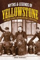 Myths & Legends Of Yellowstone - Therriault, Ednor - ISBN: 9781493032143