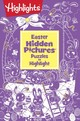 Easter Hidden Pictures Puzzles To Highlight - Highlights for Children (COR) - ISBN: 9781684372683