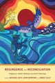 Resurgence And Reconciliation - Asch, Michael (EDT)/ Borrows, John (EDT)/ Tully, James (EDT) - ISBN: 9781487504335