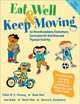 Eat Well & Keep Moving - Gortmaker, Steven L.; Otis, Brett; Kalin, Sari R.; Dart, Hank; Cheung, Lili... - ISBN: 9781492503972