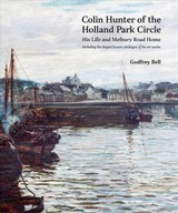 Colin Hunter Of The Holland Park Circle - Bell, Godfrey - ISBN: 9781911604549