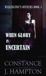 When Glory is Uncertain - Constance J.  Hampton - ISBN: 9789492980502