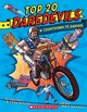 Top 20 Daredevils: Countdown To Danger - Berger, Melvin; Berger, Gilda - ISBN: 9781338253375
