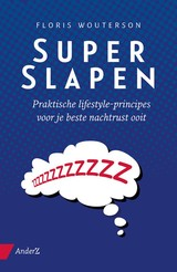 Superslapen - Floris Wouterson - ISBN: 9789462960930