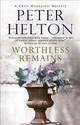 Worthless Remains - HELTON, PETER - ISBN: 9780727893024