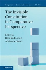 Invisible Constitution In Comparative Perspective - Dixon, Rosalind (EDT)/ Stone, Adrienne (EDT) - ISBN: 9781108417570