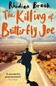 Killing Of Butterfly Joe - Brook, Rhidian - ISBN: 9781509816163