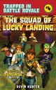 Squad Of Lucky Landing - Hunter, Devin - ISBN: 9781510743465