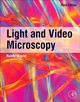 Light And Video Microscopy - Wayne, Randy O. (department Of Plant Biology, Cornell University, Ithaca, N... - ISBN: 9780128165010