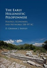 Early Hellenistic Peloponnese - Shipley, D. Graham J. (university Of Leicester) - ISBN: 9780521873697