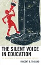 Silent Voice In Education - Troiano, Vincent B. - ISBN: 9781475848458