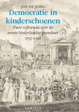 Democratie in kinderschoenen - Jos de Jong - ISBN: 9789460043987