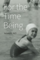For the Time Being - Susanne  Piet - ISBN: 9789492004758