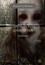 Contemporary Women's Gothic Fiction - Wisker, Gina - ISBN: 9781349671687