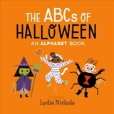 The Abcs Of Halloween - Nichols, Lydia - ISBN: 9780762466566