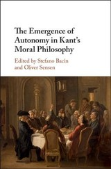 Emergence Of Autonomy In Kant's Moral Philosophy - ISBN: 9781107182851