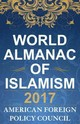 World Almanac Of Islamism 2017 - Policy Council, American Foreign - ISBN: 9781442273443