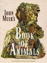 John Muir's Book Of Animals - Muir, John - ISBN: 9781597143189