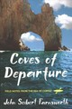 Coves Of Departure - Farnsworth, John Seibert - ISBN: 9781501730184