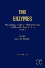 The Enzymes, Mesoporous Silica-based Nanomaterials and Biomedical Applications - Part B - ISBN: 9780128151112