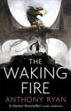 Waking Fire - Ryan, Anthony - ISBN: 9780356506364