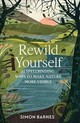 Rewild Yourself - Barnes, Simon - ISBN: 9781471175404