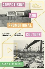 Advertising And Promotional Culture - Marshall, P David; Morreale, Joanne - ISBN: 9781137026248