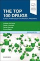Top 100 Drugs - Baker, Emma; Burrage, Daniel; Lonsdale, Dagan; Hitchings, Andrew - ISBN: 9780702074424