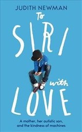 To Siri, With Love - Newman, Judith - ISBN: 9781784298319