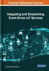 Integrating And Streamlining Event-driven Iot Services - Zhang, Yang; Guo, Yanmeng - ISBN: 9781522576228