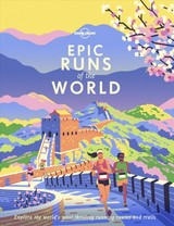Epic Runs Of The World - Lonely Planet - ISBN: 9781788681261