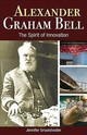Alexander Graham Bell - Groundwater, Jennifer - ISBN: 9781459505261