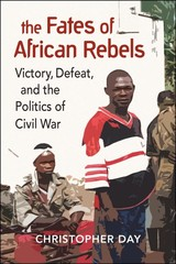 Fates Of African Rebels - Day, Christopher - ISBN: 9781626377646