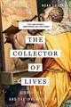 Collector Of Lives - Charney, Noah; Rowland, Ingrid - ISBN: 9780393356366