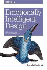 Emotionally Intelligent Design - Pavliscak, Pamela - ISBN: 9781491953143