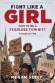 Fight Like A Girl - Seely, Megan - ISBN: 9781479810109