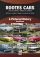 Rootes Cars Of The 1950s, 1960s & 1970s - Hillman, Humber, Singer, Sunbeam & Talbot - Rowe, David - ISBN: 9781787114432