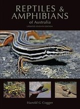 Reptiles And Amphibians Of Australia - Cogger, Harold G. - ISBN: 9781486309696