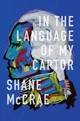 In The Language Of My Captor - Mccrae, Shane - ISBN: 9780819577122