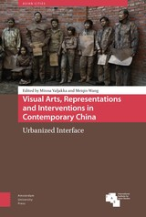 Visual Arts, Representations and Interventions in Contemporary China - ISBN: 9789048532131