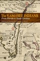 Yamasee Indians - Bossy, Denise I. (EDT)/ Gallay, Alan (FRW) - ISBN: 9781496207609