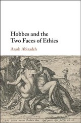 Hobbes And The Two Faces Of Ethics - Abizadeh, Arash (mcgill University, Montreal) - ISBN: 9781108417297