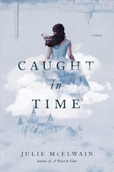 Caught In Time - Mcelwain, Julie - ISBN: 9781643131603